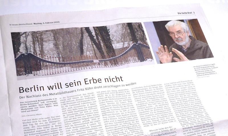 Neues Deutschland: Berlin will sein Erbe nicht - Der Nachlass des Metallbildhauers Fritz Kühn droht zerschlagen zu werden 03.02.14